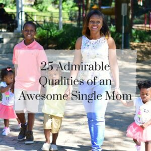 awesome single mom